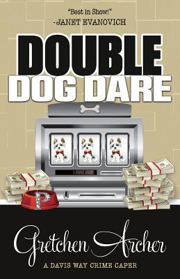Double Dog Dare (Davis Way Crime Caper #7) Cover Image