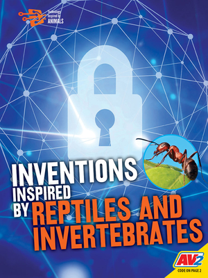 Inventions Inspired by Reptiles and Invertebrates Cover Image
