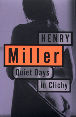 Cover for Quiet Days in Clichy (Miller)