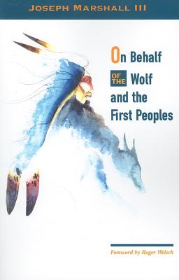 On Behalf of the Wolf and the First Peoples Cover Image