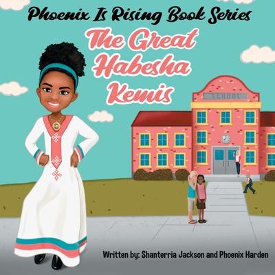 Phoenix is Rising: The Great Habesha Kemis Cover Image