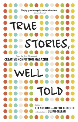 True Stories, Well Told Cover