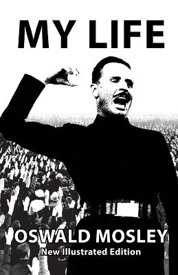 My Life - Oswald Mosley Cover Image