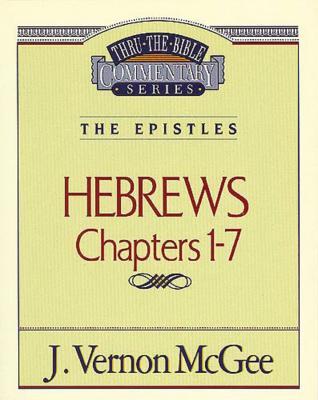 Thru the Bible Vol. 51: The Epistles (Hebrews 1-7) Cover Image