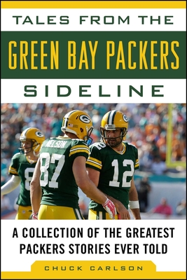 Cover for Tales from the Green Bay Packers Sideline
