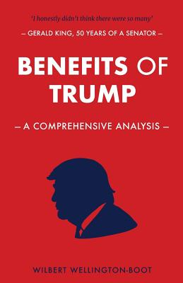 Benefits of Trump: A Comprehensive Analysis Cover Image