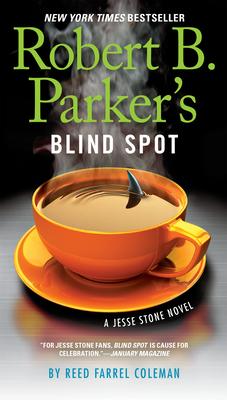Robert B. Parker's Blind Spot (A Jesse Stone Novel #13) Cover Image