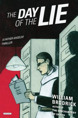 The Day of the Lie: A Father Anselm Thriller Cover Image