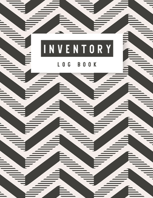 Inventory Log Book: Black and White Cover - A Simple Inventory Log Book for Business or Personal - Count Quantity Pads - Stock Record Book Cover Image
