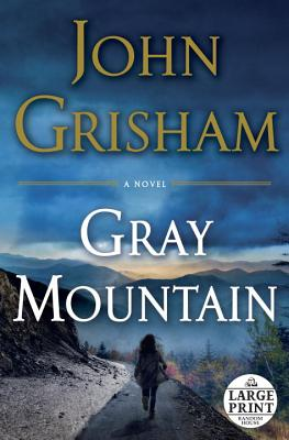 Gray Mountain: A Novel Cover Image