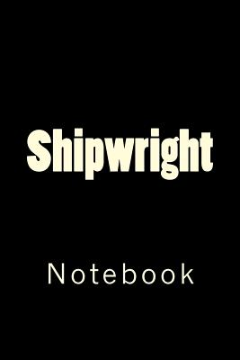 Shipwright: Notebook Cover Image