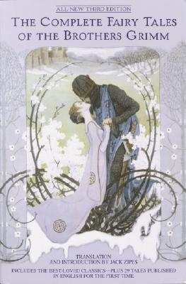 The Complete Fairy Tales of the Brothers Grimm All-New Third Edition Cover Image