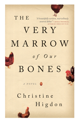 Cover for The Very Marrow of Our Bones