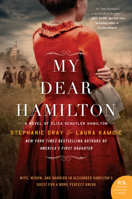 My Dear Hamilton: A Novel of Eliza Schuyler Hamilton Cover Image