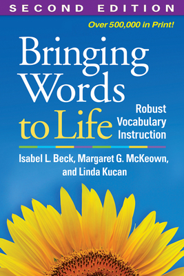 Bringing Words to Life, Second Edition: Robust Vocabulary Instruction Cover Image