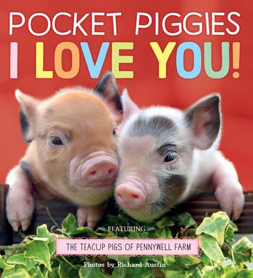 Pocket Piggies: I Love You! Cover Image