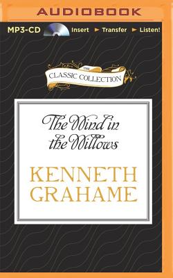 The Wind in the Willows (Classic Collection (Brilliance Audio)) Cover Image