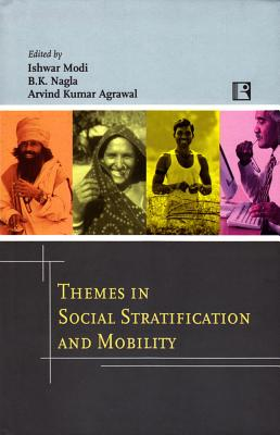 Themes in Social Stratification and Mobility: Essays in Honour of Prof K.L. Sharma Cover Image