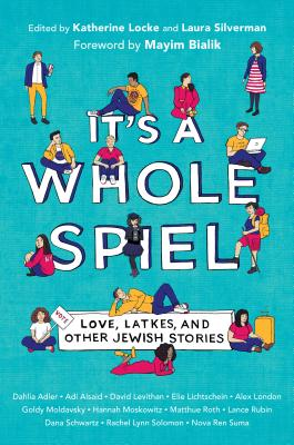 It's a Whole Spiel: Love, Latkes, and Other Jewish Stories cover
