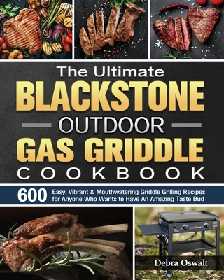 The Ultimate Blackstone Outdoor Gas Griddle Cookbook Cover Image