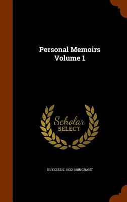 Personal Memoirs Volume 1 Cover Image