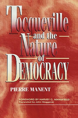 Cover for Tocqueville and the Nature of Democracy