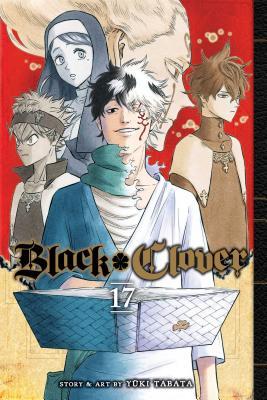Cover for Black Clover, Vol. 17