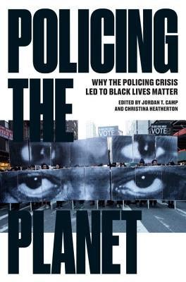 Policing the Planet: Why the Policing Crisis Led to Black Lives Matter Cover Image
