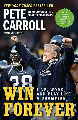 Win Forever: Live, Work, and Play Like a Champion Cover Image