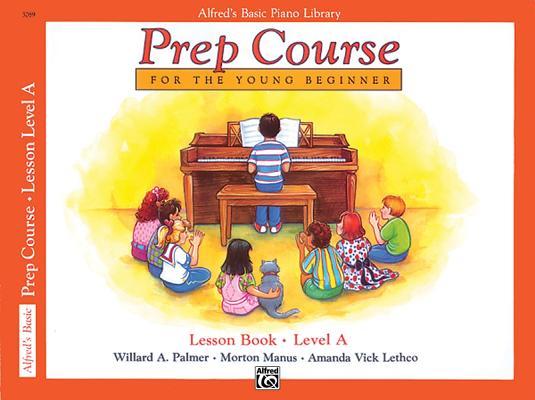 Alfred's Basic Piano Prep Course Lesson Book, Bk a Cover Image
