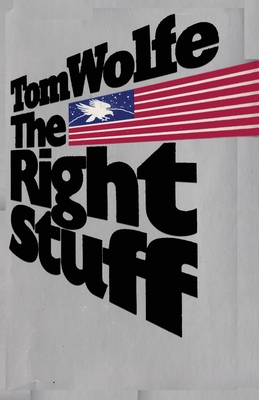 The Right Stuff Tom Wolfe Cover Image