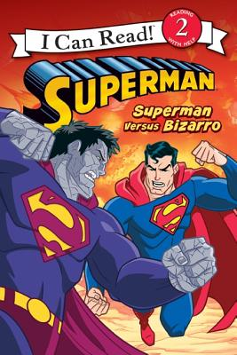 Superman Versus Bizarro Cover Image