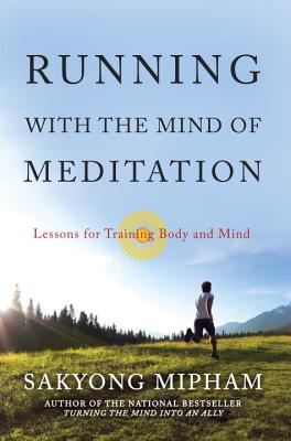 Running with the Mind of Meditation: Lessons for Training Body and Mind Cover Image