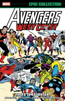 Avengers West Coast Epic Collection: Tales to Astonish Cover Image