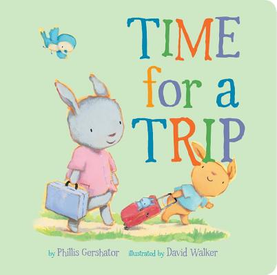 Time for a Trip, 10 (Snuggle Time Stories #10) Cover Image