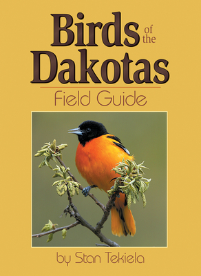 Birds of the Dakotas Field Guide (Bird Identification Guides) Cover Image