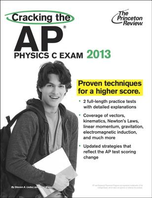 Cracking the AP Physics C Exam, 2013 Edition Cover