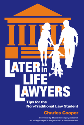 Cover for Later-in-Life Lawyers (2nd Ed.)