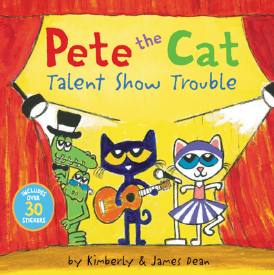 Pete the Cat: Talent Show Trouble cover