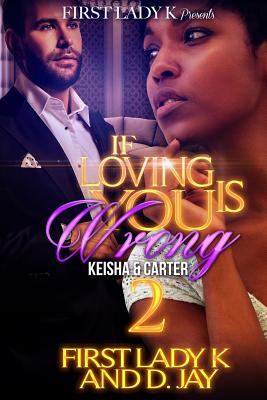 If Loving You is Wrong 2: Keisha & Carter Cover Image