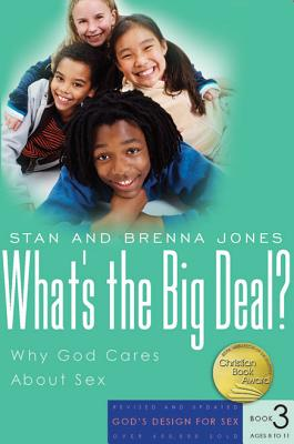 What's the Big Deal?: Why God Cares about Sex (God's Design for Sex #3) Cover Image