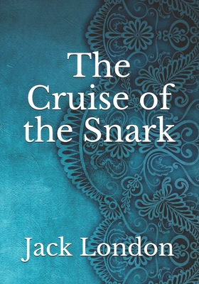 The Cruise of the Snark Cover Image