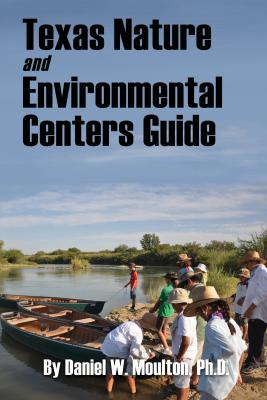 Texas Nature and Environmental Centers Guide Cover Image