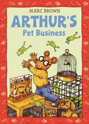 Arthur's Pet Business: An Arthur Adventure Cover Image