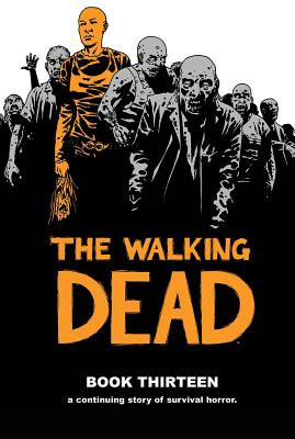 The Walking Dead, Book 13 cover image