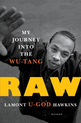 Raw: My Journey into the Wu-Tang Cover Image