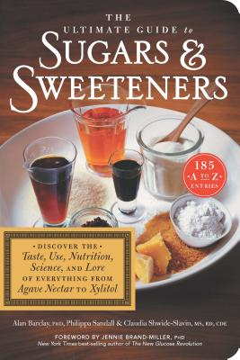 The Ultimate Guide to Sugars and Sweeteners Cover