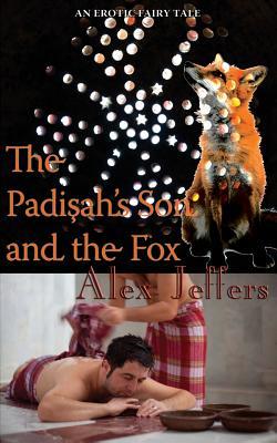 The Padisah's Son and the Fox: An Erotic Novella Cover Image