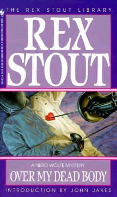 Over My Dead Body (Nero Wolfe #7) Cover Image