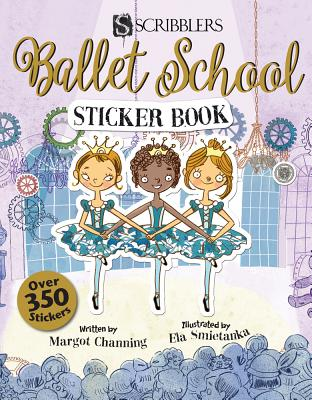 Ballet School Sticker Book (Scribblers Fun Activity) Cover Image